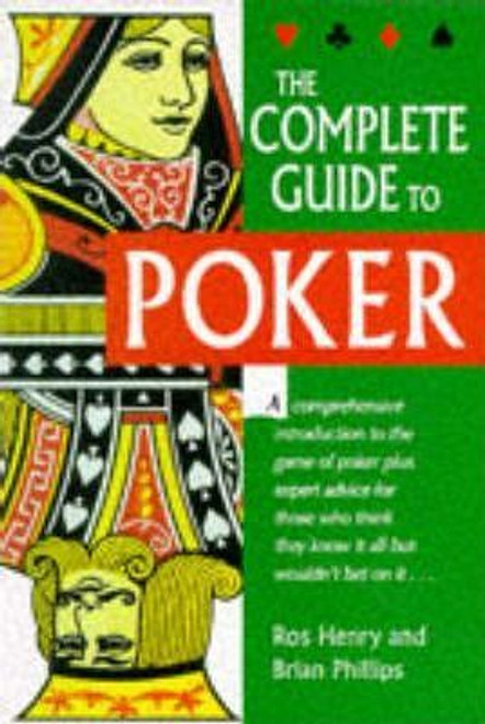 Henry, Ros / The Complete Guide to Poker