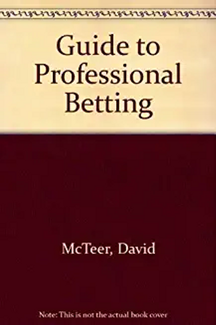 McAteer, David / Guide to Professional Betting