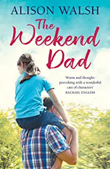 Walsh, Alison / The Weekend Dad