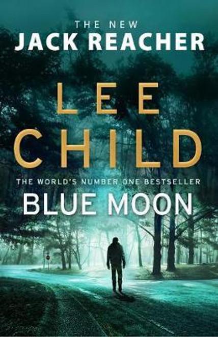 Child, Lee / Blue Moon : (Jack Reacher 24) (Large Paperback)