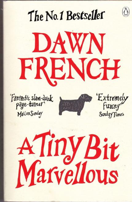 French, Dawn / A Tiny Bit Marvellous