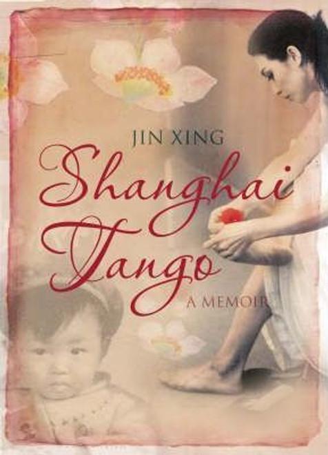 Xing, Jin / Shanghai Tango (Large Paperback)