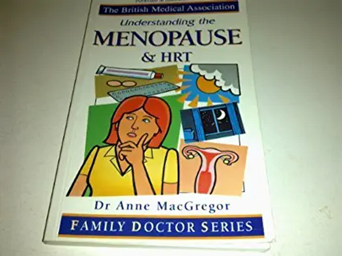 MacGregor, Anne / Menopause and HRT