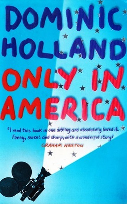 Holland, Dominic / Only in America