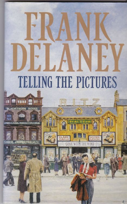 Delaney, Frank / Telling the Pictures