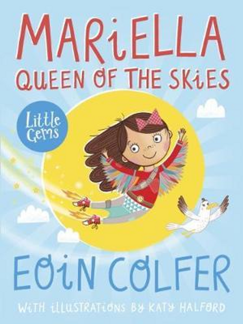 Colfer, Eoin / Mariella, Queen of the Skies