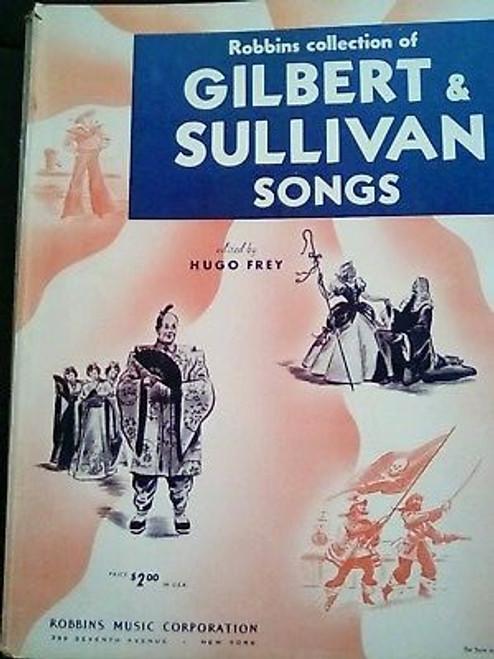 Robbins Music Corporation - Robbins Collection of Gibert & Sullivan Songs - PB - Hugo Frey ( editor)  - Operas  Sheet Music