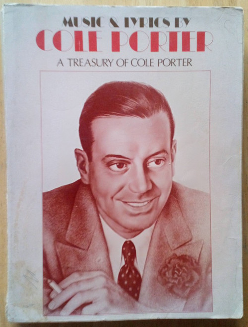 Music and Lyrics by Cole Porter - A Treasury of Cole Porter- Song Book - PB - 1972 - Sheet Music