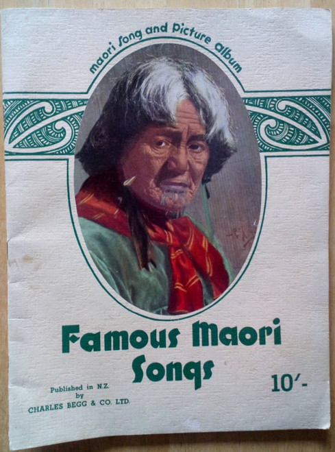 Charles Begg & Co - Famous Maori Songs - PB Sheet Music - New Zealand - Illustrated