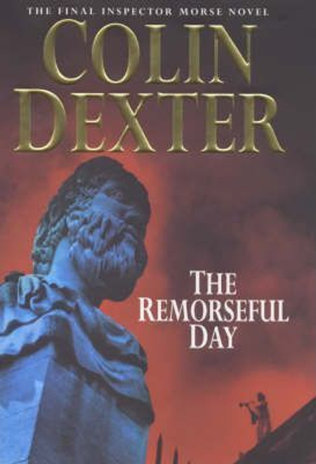 Cline, Ray S. / The Remorseful Day (Hardback)
