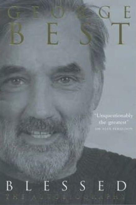 Best, George / Blessed : The Autobiography (Hardback)