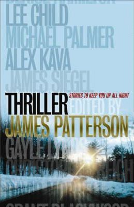 Patterson, James / THRILLER: Stories to Keep You Up All Night (Hardback)