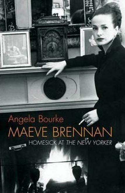 Bourke, Angela / Maeve Brennan (Hardback)