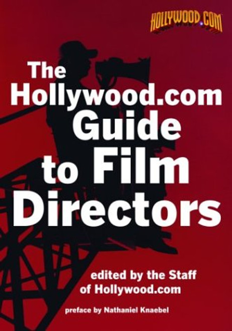 Hollywood.com - The Guide to Film Directors ( 20th Century) - PB - Cinema Reference