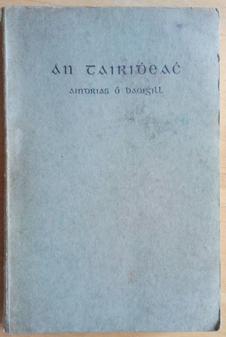 Ó Baoighill, Aindrias - An Tairidheach - PB - As Gaeilge 1947 ( 3ú Cló ) Dún na nGall