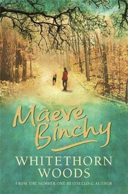 Binchy, Maeve / Whitethorn Woods (Hardback)