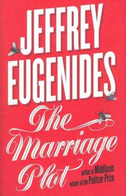 Eugenides, Jeffrey / The Marriage Plot (Hardback)