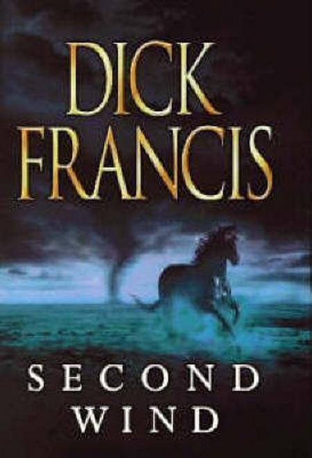 Francis, Dick / Second Wind (Hardback)
