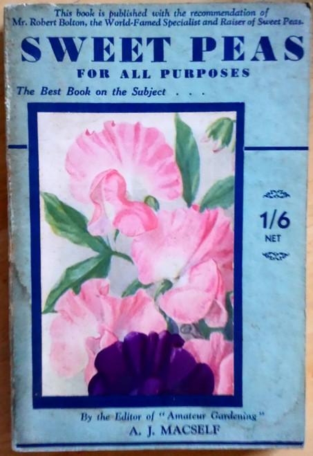 Macself, A.J - Sweet Peas for all Purposes - PB - Gardening