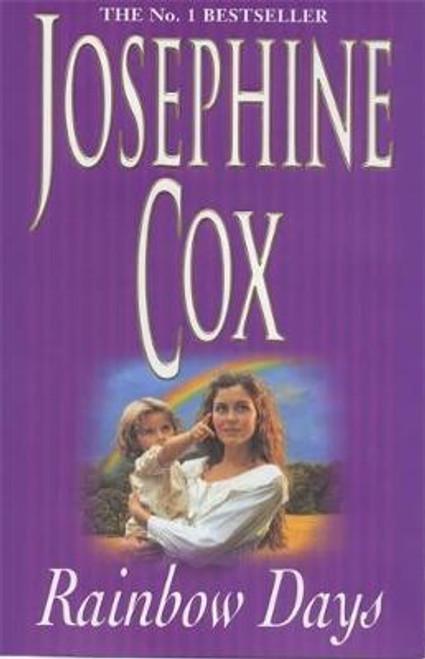 Cox, Josephine / Rainbow Days (Large Hardback)
