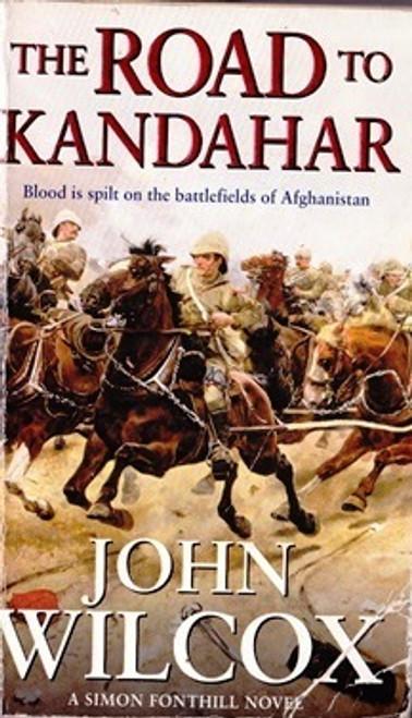 Wilcox, John / The Road to Kandahar