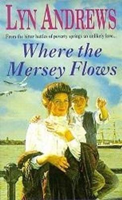 Andrews, Lyn / Where the Mersey Flows (Hardback)