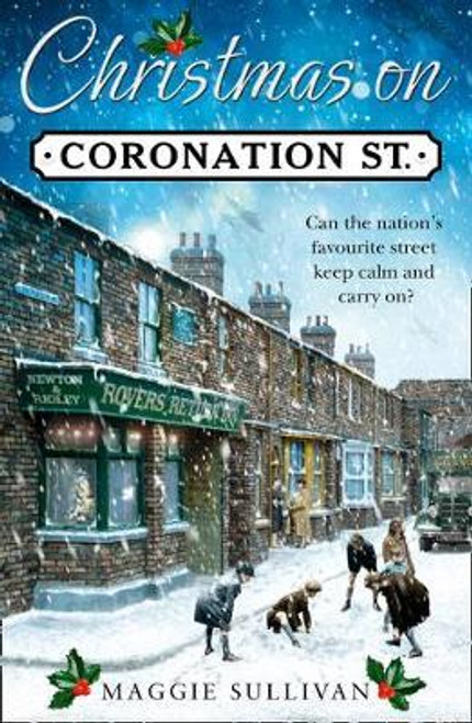 Sullivan, Maggie / Christmas on Coronation Street (Hardback)