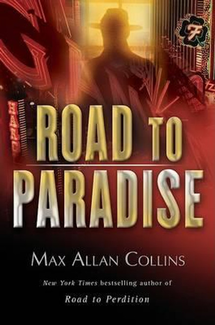 Collins, Max Allan / Road to Paradise (Hardback)