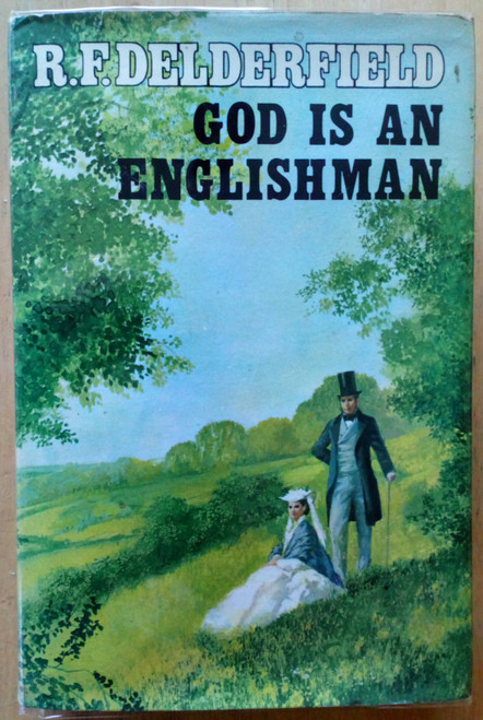 Delderfield , R.F - God is an Englishman - HB -1970 1st Edition  ( Swann Family Saga - Book 1 )