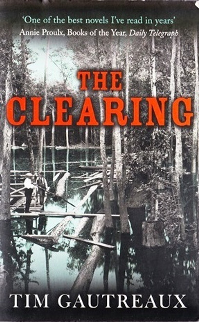 Gautreaux, Tim / the Clearing