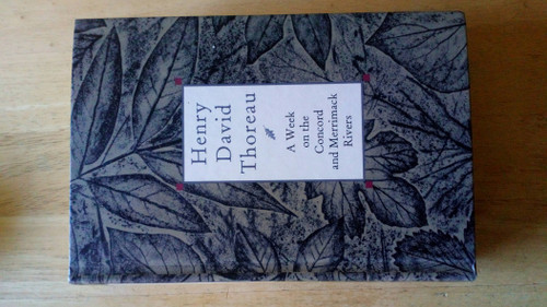 Thoreau, Henry David - A Week on the Concord and Merrimack Rivers - HB