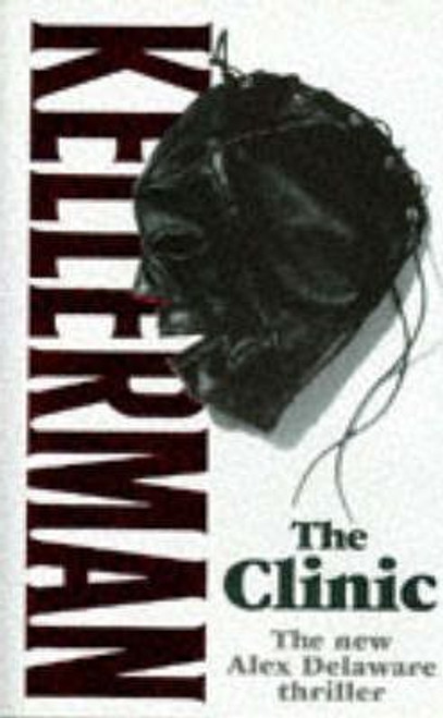 Kellerman, Jonathan / The Clinic (Hardback)