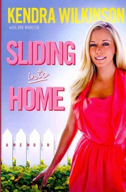 Wilkinson, Kendra / Sliding into Home (Hardback)