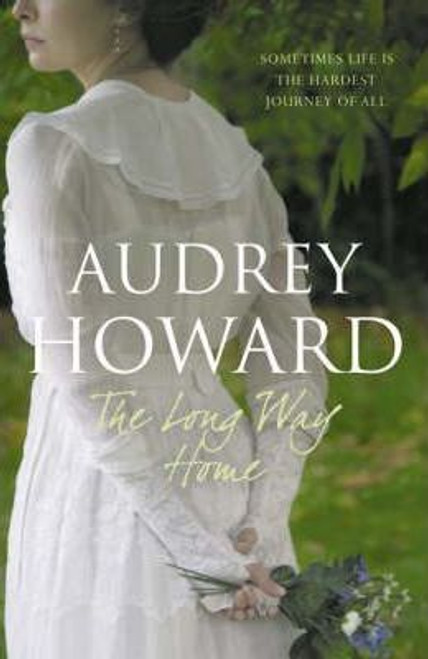 Howard, Audrey / The Long Way Home (Hardback)