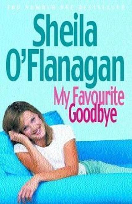 O'Flanagan, Sheila / My Favourite Goodbye (Large Paperback)