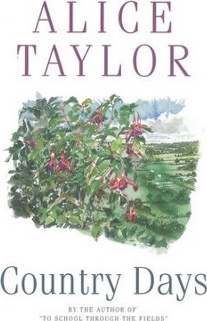 Taylor, Alice / Country Days (Large Paperback)