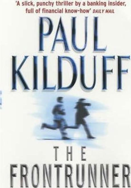 Kilduff, Paul / Frontrunner (Large Paperback)