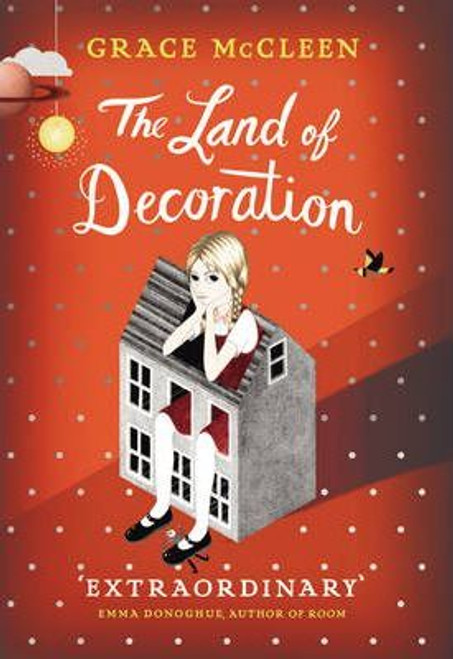 McCleen, Grace - The Land of Decoration - HB SIGNED - 1st Ed - 2012