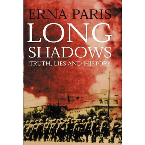 Paris, Erna - Long Shadows : Truth Lies and History - HB - 2001