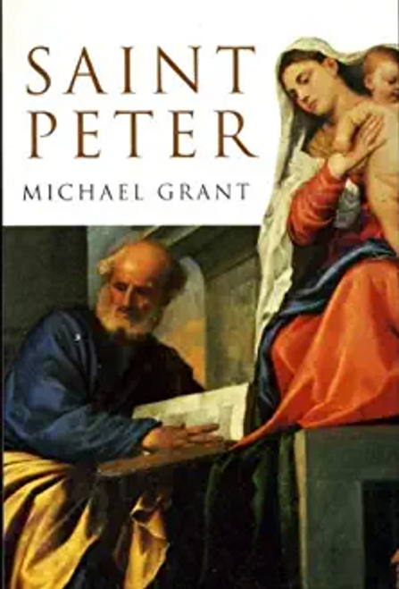 Grant, Michael / Saint Peter (Hardback)