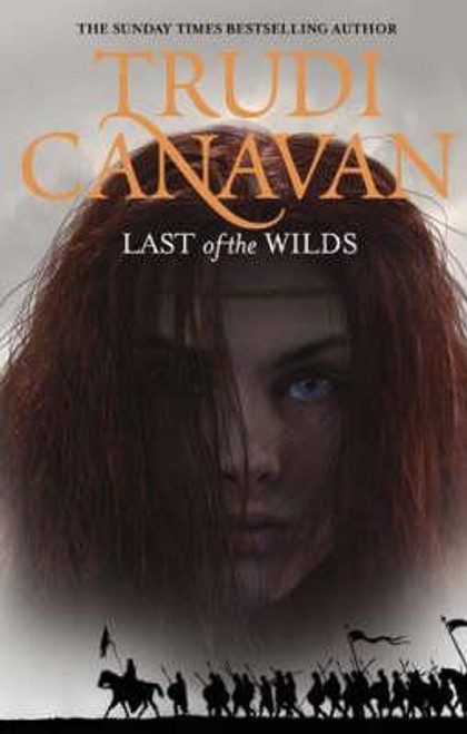 Canavan, Trudi / Last Of The Wilds  ( Age of the Five Trilogy - Book 2 ) (Hardback)