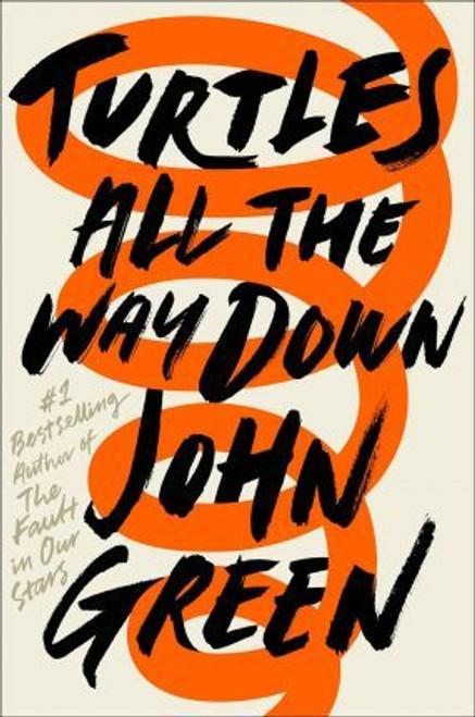 Green, John / Turtles All the Way Down (Hardback)