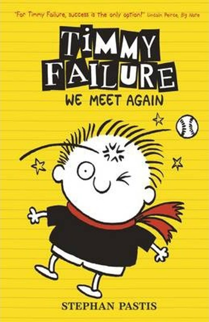 Pastis, Stephan / Timmy Failure: We Meet Again (Hardback)