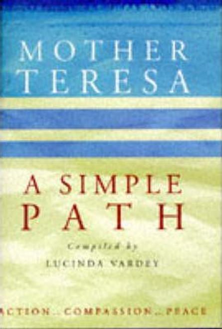 Teresa, Mother / A Simple Path (Hardback)