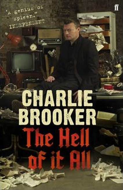 Brooker, Charlie / The Hell of it All (Hardback)