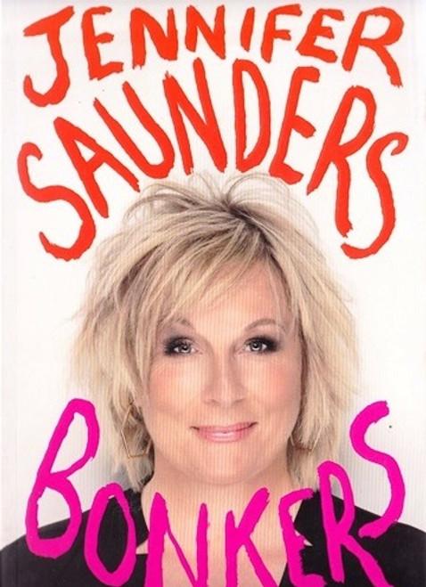 Saunders, Bonkers / My Life in Laughs