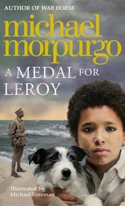Morpurgo, Michael / A Medal for Leroy (Hardback)