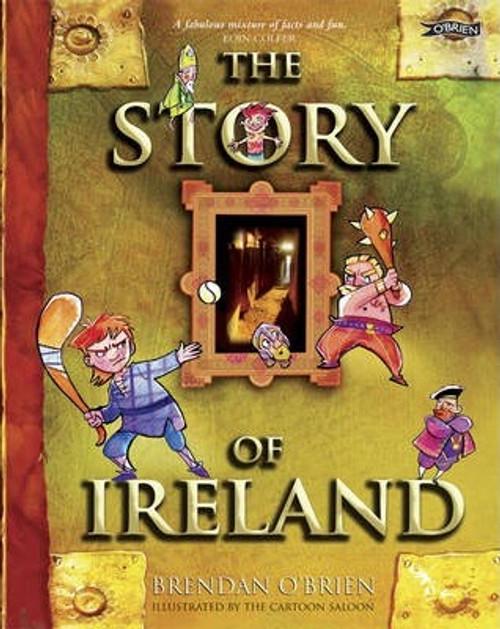 O'Brien, Brendan / The Story of Ireland (Hardback)