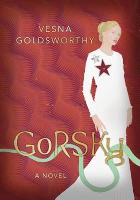 Goldsworthy, Vesna / Gorsky (Hardback)