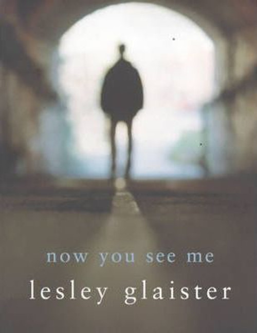 Glaister, Lesley / Now You See Me (Hardback)